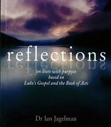 Cover for Reflections on Life with Purpose Based on Luke's Gospel and the Book of Acts
