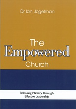 Cover for The Empowered Church: Releasing Ministry through Effective Leadership