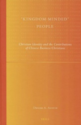 """Kingdom-Minded"" People: Christian Identity and the Contributions of Chinese Business Christians"