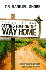 Cover for The Art of Not Getting Lost on the Way Home