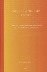 "Cover for ""Kingdom-Minded"" People: Christian Identity and the Contributions of Chinese Business Christians"