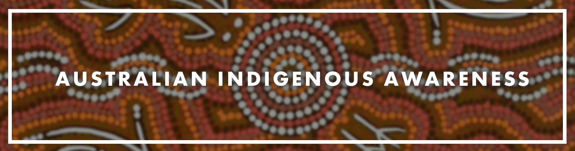 Australian Indigenous Awareness Header