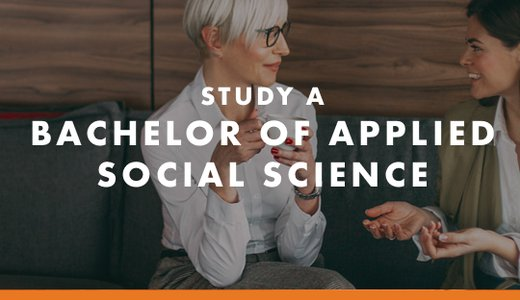 Study a Bachelor of Applied Social Science