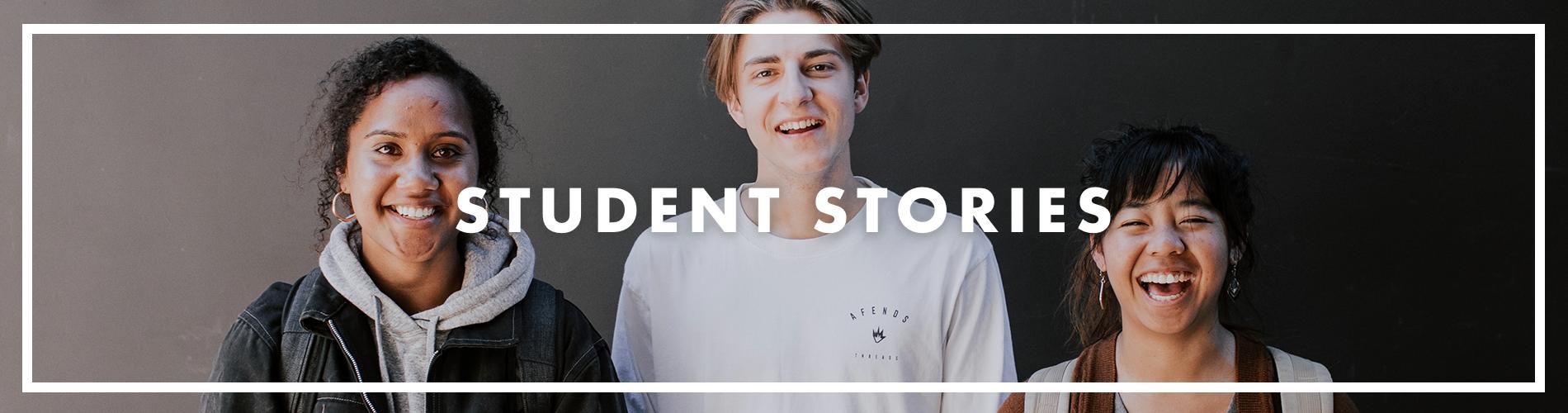 Student Stories Header